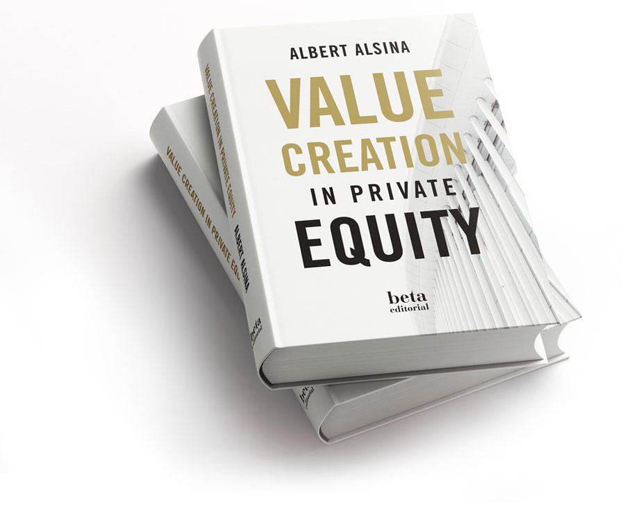 Value Creation in Private Equity, by Albert Alsina